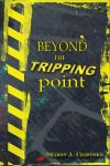 book cover Beyond the Tripping Point